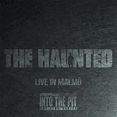 Live in Malmö (Into the Pit the Live Series) by The Haunted