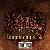 Doomsday L.A. (Into the Pit the Live Series) von Deicide
