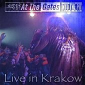 Live in Krakow (Into the Pit the Live Series) by At the Gates