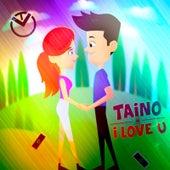 I Love U von Taino