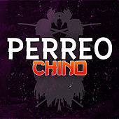 Perreo Chino de Various Artists