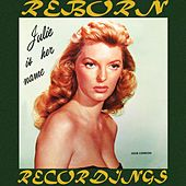 Julie Is Her Name, Vol. 1 (HD Remastered) de Julie London