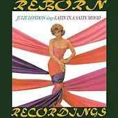Latin in a Satin Mood (HD Remastered) by Julie London