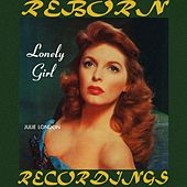 Lonely Girl (HD Remastered) by Julie London