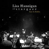 Nowhere to Go (Live In Dublin) by Lisa Hannigan