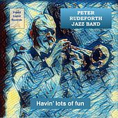 Havin' Lots of Fun de Peter Rudeforth