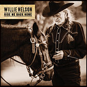 Ride Me Back Home de Willie Nelson