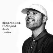 Boulangerie française 20 / 20 (Synthèse) de Dj Weedim