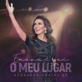 Encontrei O Meu Lugar (Ao Vivo Em São Paulo / 2019) by Renascer Praise