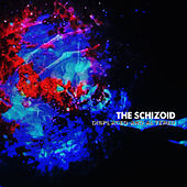 Displaced and Altered by Schizoid