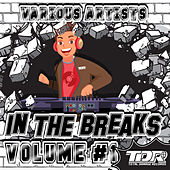 In The Breaks VOL #1 by Various Artists