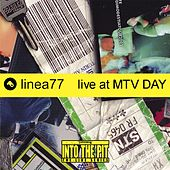 Live at MTV Day (Into the Pit the Live Series) de Linea 77