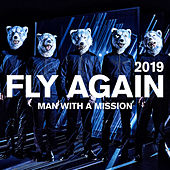 Fly Again 2019 by Man With A Mission
