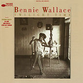 Twilight Time by Bennie Wallace