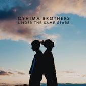 Under The Same Stars von The Oshima Brothers