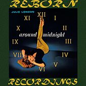 Around Midnight (HD Remastered) by Julie London