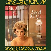 Send for Me (HD Remastered) by Julie London