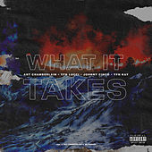 What It Takes (feat. OG Parker, YFN Lucci, Johnny Cinco & YFN Kay) de Ant Chamberlain