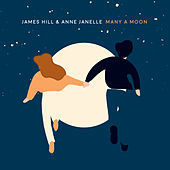 Many A Moon by James Hill