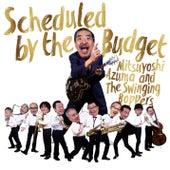 Scheduled by the Budget de Mitsuyoshi Azuma