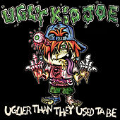 Uglier Than They Used Ta Be de Ugly Kid Joe