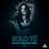 Solo Tú by Vinny Rivera