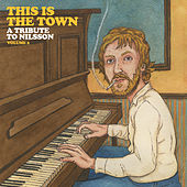 This is the Town: A Tribute to Nilsson, Vol. 2 von Various Artists