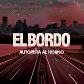 Autopista al Horno - Single de El Bordo