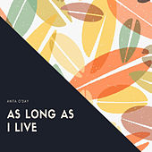 As Long As I Live by Anita O'Day