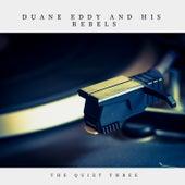 The Quiet Three (Pop) von Duane Eddy