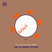 The Ultimate Future de AWeX