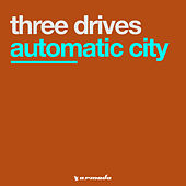 Automatic City von Three Drives