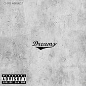 Dreams by Chris August