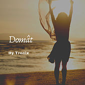 Domât by Tronix