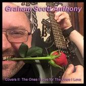 The Ones I Love for The Ones I Love von Graham Scott Anthony