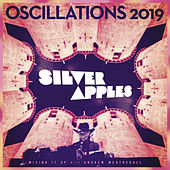 Oscillations 2019 by Silver Apples