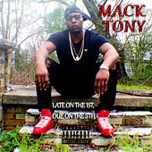 Late on the 1st Due on the 5th by Mack Tony