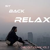 Sit/Back/Relax - Chill Out Lounge (Vol.2) by Various Artists