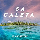 Sa Caleta (Island Reverie) von Various Artists