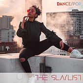 The Slaylist (Dance/Pop Compilation) by Various Artists