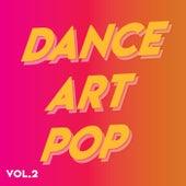 DanceArtPop (Vol.2) by Various Artists
