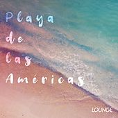 Playa de las Américas // Lounge by Various Artists