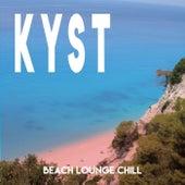 Kyst (Beach Lounge Chill) von Various Artists