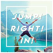 Jump! Right! In! de Various Artists