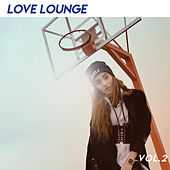 LoveLounge (Vol.2) by Various Artists