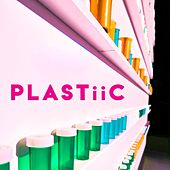 Plastiic by Various Artists