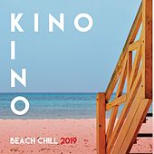 Kino Kino - Beach Chill 2019 by Various Artists