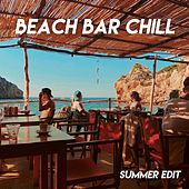 Beach Bar Chill (Summer Edit) de Various Artists