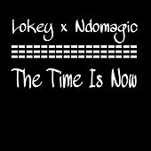 The Time Is Now by Ndomagic