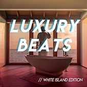Luxury Beats // White Island Edition de Various Artists